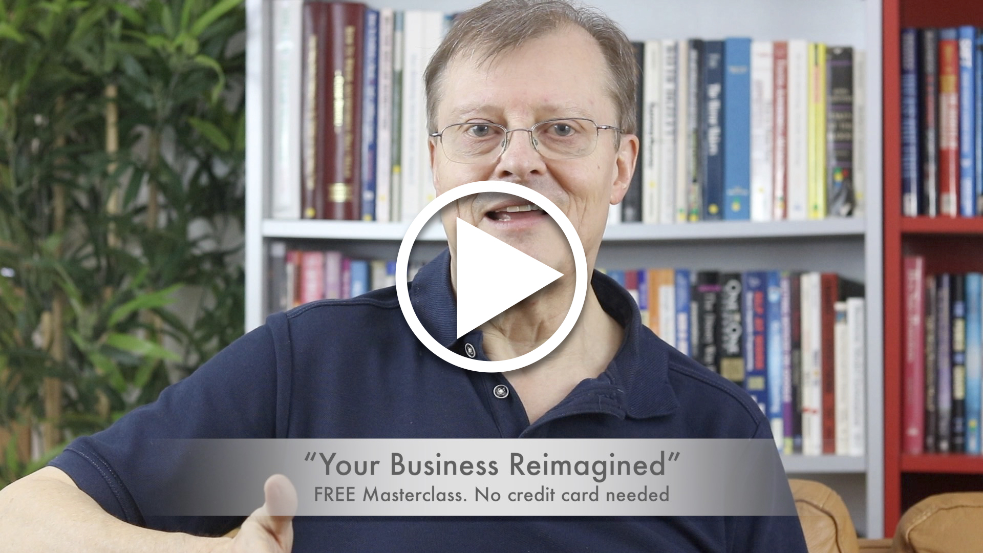 Your Business Reimagined Trailer